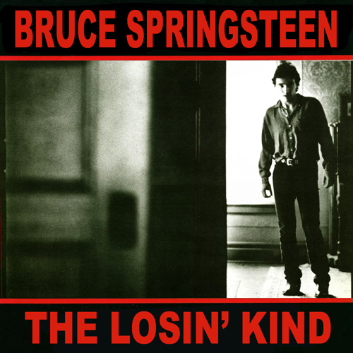 Unreleased song: Bruce Springsteen – The Loosin' Kind | Born To Listen